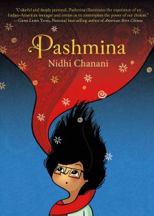 Pashmina Book by Nidhi Chanani CR: First Second